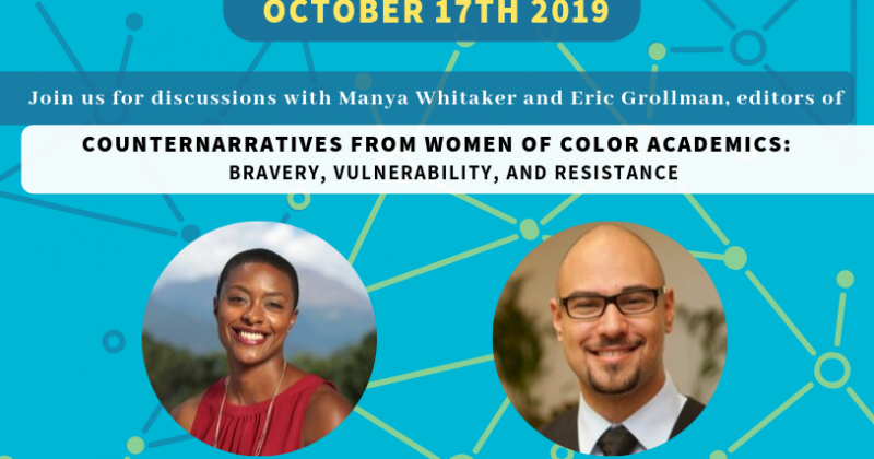 Counternarratives from Women of Color Academics: Bravery, Vulnerability, and Resistance